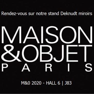 M&0 Paris 2020 – Deknudt Miroirs